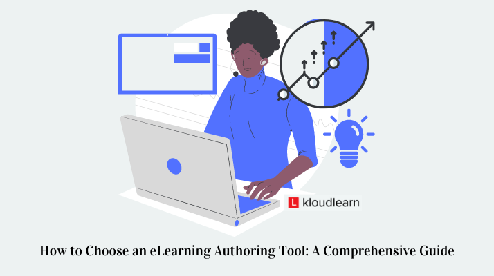 How to choose an eLearning authoring tool